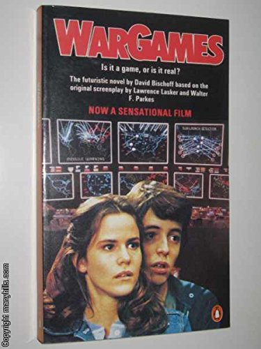 9780140070965: Wargames: Based on the Original Screenplay Written by Lawrence Lasker and Walter F. Parkes