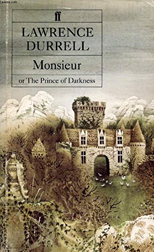 9780140071023: Monsieur: Or, The Prince of Darkness (The Avignon quintet)
