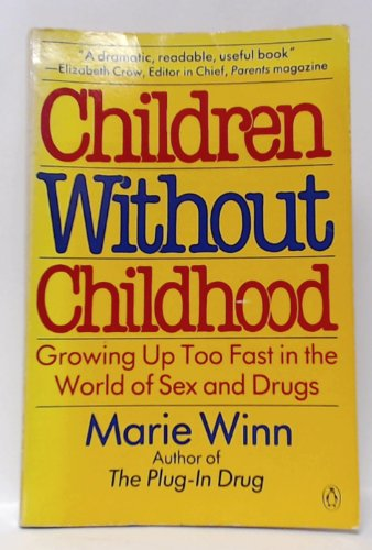 9780140071054: Children without Childhood