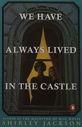 9780140071078: We have Always Lived in the Castle