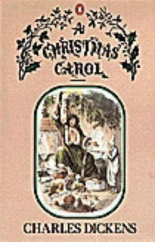A Christmas Carol: In Prose, Being A: Charles Dickens