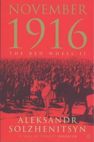 9780140071238: November 1916: The Red Wheel/Knot II