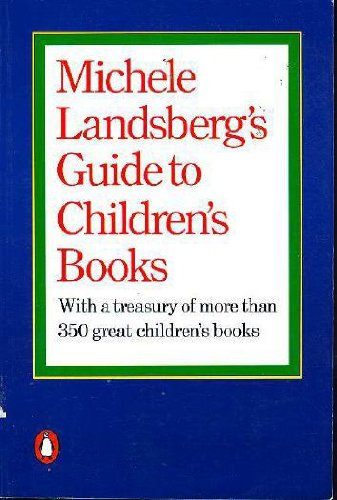 Michele Landsberg's Guide to Children's Books