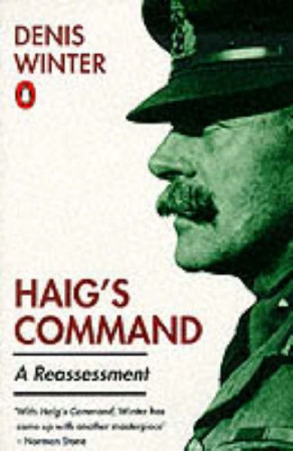 9780140071443: Haig's Command: A Reassessment