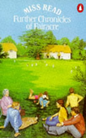 9780140071726: Further Chronicles of Fairacre