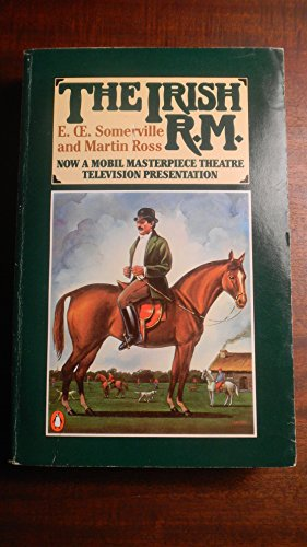 The Irish R.M.: E. Somerville; Martin Ross