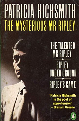 The Mysterious Mr Ripley (Crime Monthly): Highsmith, Patricia
