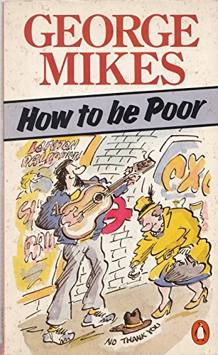 9780140072051: How to be Poor