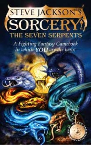 9780140072082: The Seven Serpents (Steve Jackson's Sorcery, Sorcery! 3)