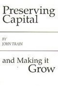 9780140072150: Preserving Capital and Making It Grow