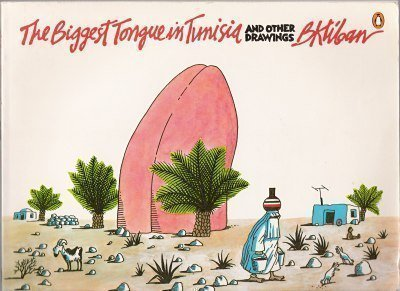 9780140072204: The Biggest Tongue in Tunisia and Other Drawings