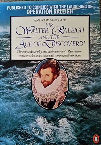 9780140072457: Sir Walter Raleigh and the Age of Discovery
