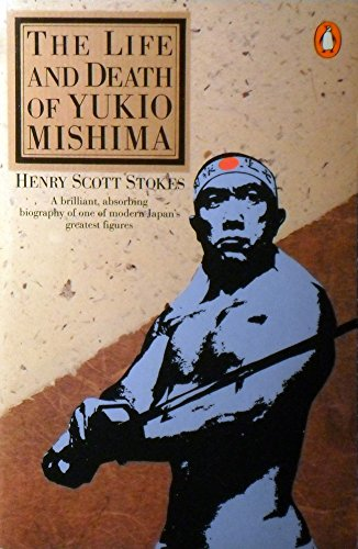 9780140072488: The Life and Death of Yukio Mishima