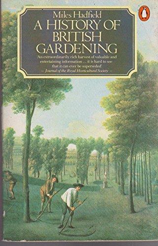 9780140072563: A History of British Gardening