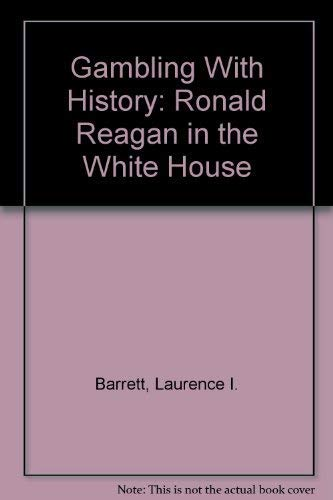Gambling with history reagan in the white house mozzart online casino