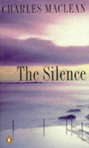 9780140072921: The Silence
