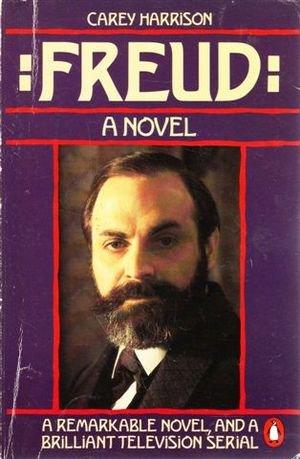 9780140072969: Freud: A Novel