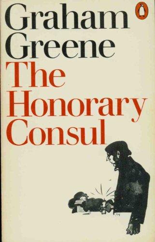 9780140073379: The Honorary Consul