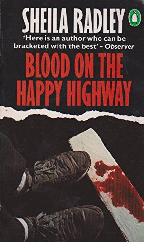 9780140073416: Blood On The Happy Highway
