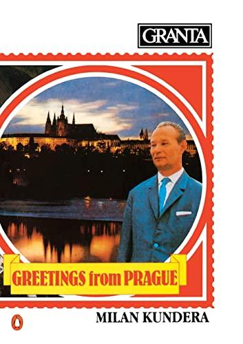 GRANTA 11 : GREETINGS FROM PRAGUE [Milan: Buford, Bill (Editor)