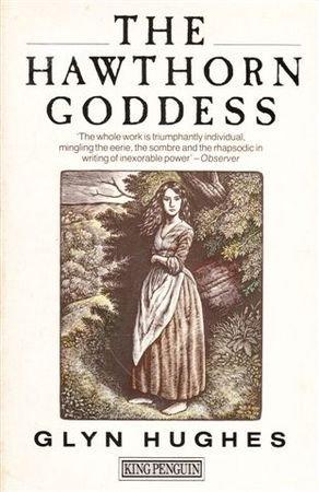 9780140074208: The Hawthorn Goddess (King Penguin)
