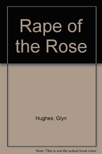9780140074222: The Rape of the Rose