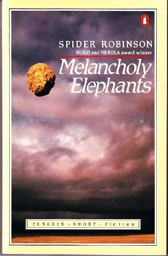 Melancholy Elephants: Robinson, Spider