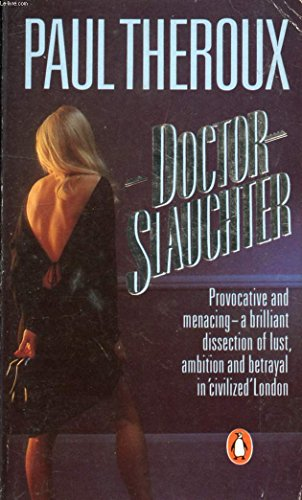 Doctor Slaughter (0140074287) by PAUL THEROUX