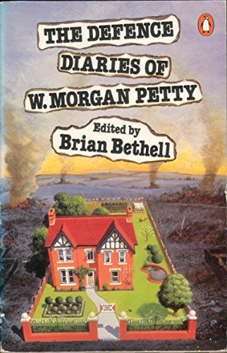 9780140074291: The Defence Diaries of W.Morgan Petty