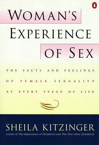 9780140074475: Woman's Experience of Sex: The Facts and Feelings of Female Sexuality at Every Stage of Life
