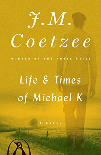 9780140074482: Life and Times of Michael K: A Novel (King Penguin)