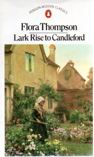 9780140074543: Lark Rise to Candleford