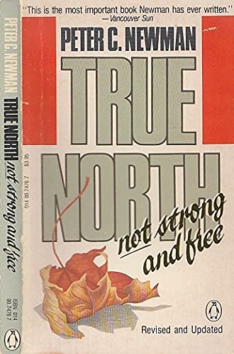 9780140074765: True North Not Strong and Free