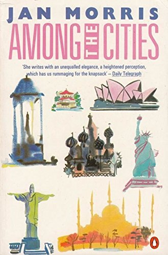9780140074857: Among the Cities