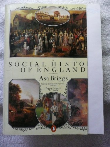 A Social History of England (9780140074925) by Asa Briggs