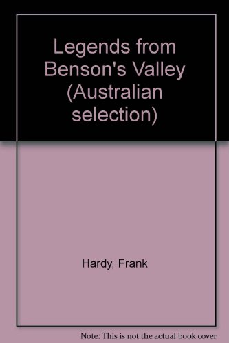 Legends from Benson's Valley (Australian selection): Hardy, Frank