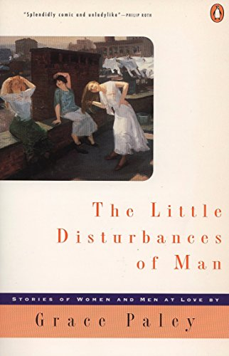 Little Disturbances of Man (Signed): Paley, Grace