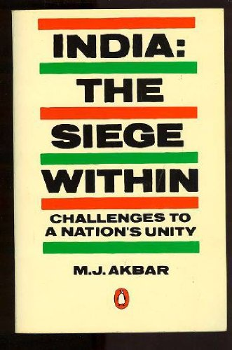 9780140075762: India: The Siege Within: Challenges to a Nation's Unity
