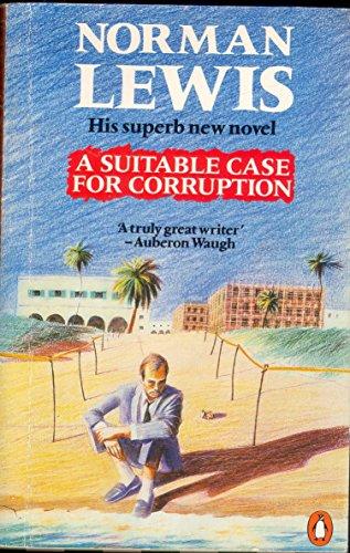 9780140075922: A Suitable Case for Corruption