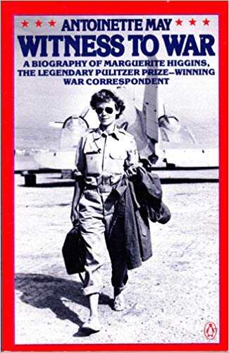 9780140075977: Witness to War: A Biography of Marguerite Higgins