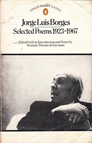 Selected Poems, 1923-1967: Jorge Luis Borges