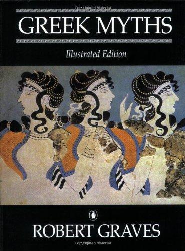 9780140076028: The Greek Myths: Illustrated Edition