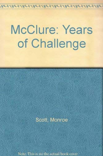 McClure: Years of Challenge
