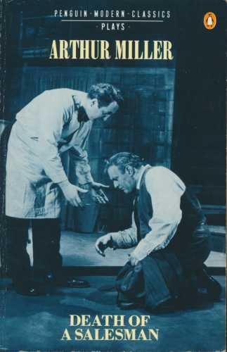 Death of a Salesman (Penguin Modern Classics): Miller, Arthur