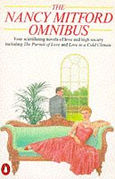 9780140076370: The Nancy Mitford Omnibus - Four Novels of Love and High Society