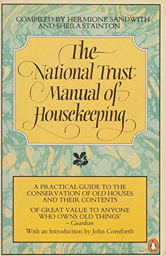9780140076387: The National Trust Manual of Housekeeping: A Practical Guide to the Conservation of Old Houses and their Contents