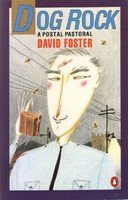 Dog Rock: A Postal Pastoral: Foster, David