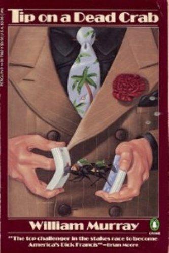 9780140076622: Tip on a Dead Crab (Penguin Crime Fiction)