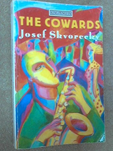 9780140076684: The Cowards (King Penguin)