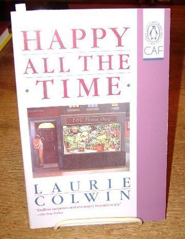 9780140076875: Happy All the Time (Contemporary American fiction)